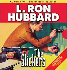 The Slickers by L Ron Hubbard cover image